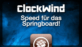 ClockWind: Cydia-Tweak beschleunigt Springboard-Animationen
